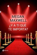 portada_y-a-ti-que-te-importa_megan-maxwell_201607140908